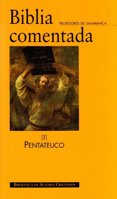 BIBLIA COMENTADA (I) PENTATEUCO