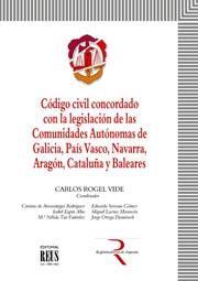 CÓDIGO CIVIL CONCORDADO CON LA LEGISLACIÓN DE LAS COMUNIDADES AUTÓNOMAS DE GALIC.