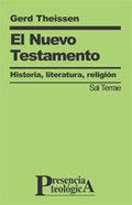 EL NUEVO TESTAMENTO : HISTORIA, LITERATURA, RELIGIÓN