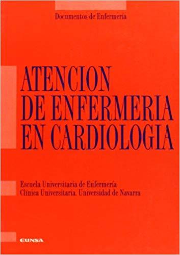 ATENCIÓN DE ENFERMERÍA EN CARDIOLOGÍA