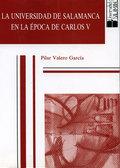 UNIVERSIDAD DE SALAMANCA EN LA ÉPOCA DE CARLOS V, LA