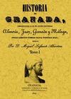 2T_HISTORIA DE GRANADA, COMPRENDIENDO LA DE SUS CUATRO PROVINCIAS ALMERIA, JAEN,.