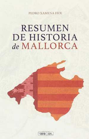 RESUMEN DE HISTORIA DE MALLORCA.