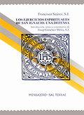 LOS EJERCICIOS ESPIRITUALES DE SAN IGNACIO : UNA DEFENSA