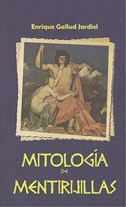 MITOLOGIA DE MENTIRIJILLAS.