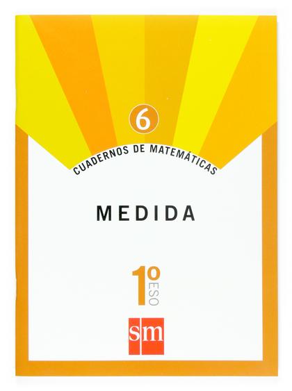 MATEMÁTICAS, MEDIDA, 1 ESO. CUADERNO
