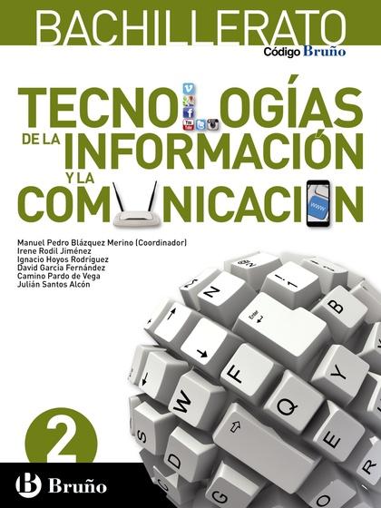 CÓDIGO BRUÑO TECNOLOGÍAS DE LA INFORMACIÓN Y LA COMUNICACIÓN 2 BACHILLERATO