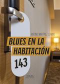 BLUES EN LA HABITACIÓN 143.