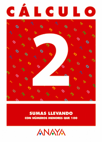 CÁLCULO 2, SUMAS LLEVANDO, EDUCACIÓN PRIMARIA, 1 CICLO. CUADERNO
