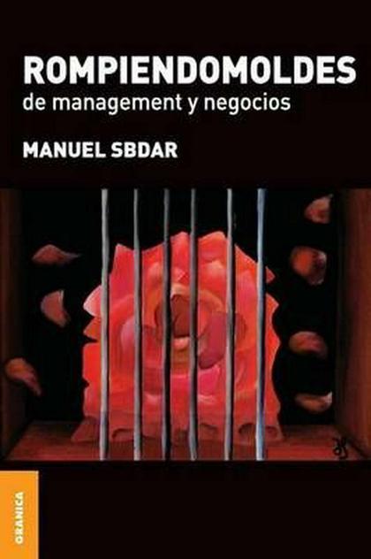 ROMPIENDOMOLDES DE MANAGEMENT Y NEGOCIOS
