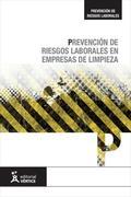 PREVENCIÓN DE RIESGOS LABORALES EN EMPRESAS DE LIMPIEZA.