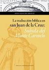 LA TRADUCCIÓN BÍBLICA EN SAN JUAN DE LA CRUZ.