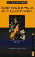 TRATADO SOBRE LA FORMACIÓN DE LOS HIJOS DE LOS NOBLES, 1246