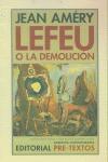 LEFEU O LA DEMOLICIÓN