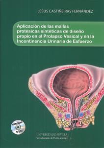 APLICACIÓN DE LAS MALLAS PROTÉSICAS SINTÉTICAS DE DISEÑO PROPIO EN EL PROLAPSO V.