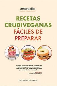 RECETAS CRUDIVEGANAS FACILES DE PREPARAR PARA 1 Y 2 RACIONE.