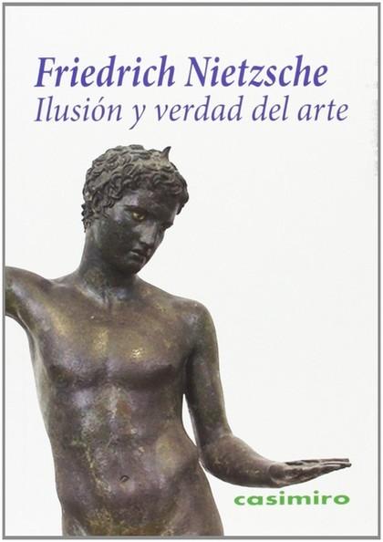 ILUSIÓN Y VERDAD DEL ARTE