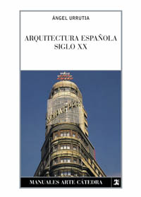 Arquitectura española. Siglo XX