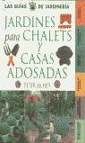 JARDINERÍA PARA CHALETS Y CASAS ADOSADAS