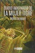 DIARIO IMAGINARIO DE LA MUJER TIGRE