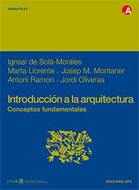 INTRODUCCIÓN A LA ARQUITECTURA : CONCEPTOS FUNDAMENTALES