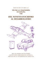 DEL NOVENTAYOCHISMO. TÉCNICA E INGENIERÍA EN ESPAÑA, VIII
