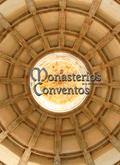 MONASTERIOS Y CONVENTOS DE LA PENÍNSULA IBÉRICA. GALICIA V.