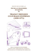 TRAZAS Y REFLEJOS CULTURALES EXTERNOS (1898-1973).