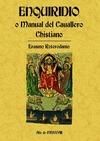ENQUIRIDIÓ O MANUAL DEL CAVALLERO CHRISTIANO