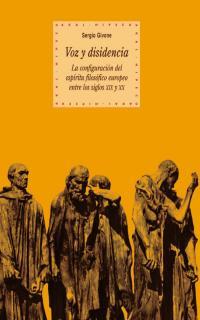 VOZ Y DISIDENCIA: LA CONFIGURACIÓN DEL ESPÍRITU FILOSÓFICO EUROPEO ENT
