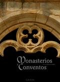 MONASTERIOS Y CONVENTOS DE LA PENÍNSULA IBÉRICA. GALICIA VI.