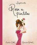 ROSA A PINTITAS.