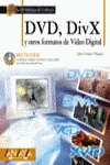 DVD, DIVX Y OTROS FORMATOS DE VÍDEO DIGITAL