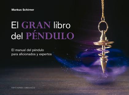 GRAN LIBRO DEL PÉNDULO, EL (N.E.)