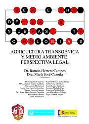AGRICULTURA TRANSGÉNICA Y MEDIO AMBIENTE : PERSPECTIVA LEGAL