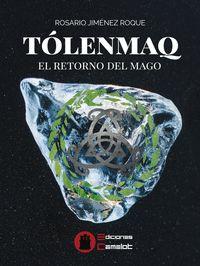 TOLENMAQ                                                                        EL RETORNO DEL