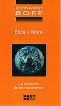 ÉTICA Y MORAL: LA BÚSQUEDA DE LOS FUNDAMENTOS