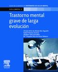 TRASTORNO MENTAL GRAVE DE LARGA EVOLUCIÓN.