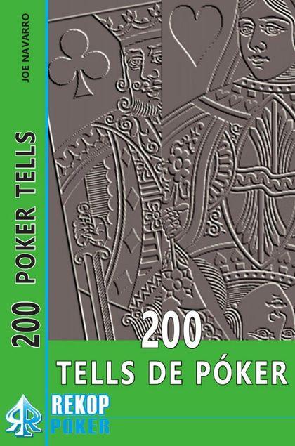 200 TELLS DE PÓKER.