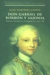 DON GABRIEL DE BORBÓN Y SAJONIA: MECENAS ILUSTRADO EN LA ESPAÑA DE CAR