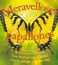 MERAVELLOSES PAPALLONES