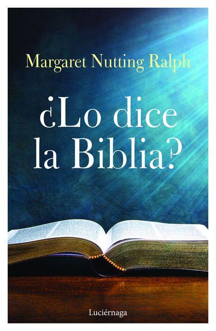 ¿LO DICE LA BIBLIA?.
