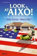 LOOK AT AIXÒ! : LA VIDA SOTA L´HARMONIOSA GESPA D´AMÈRICA