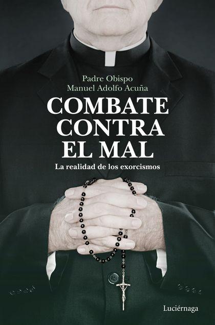 COMBATE CONTRA EL MAL.