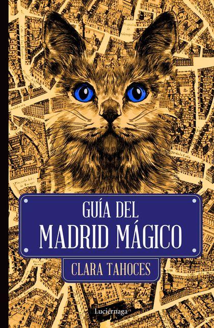 GUÍA DEL MADRID MÁGICO.