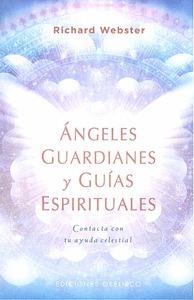 ÁNGELES GUARDIANES Y GUÍAS ESPIRITUALES.