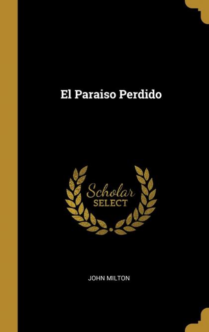 EL PARAISO PERDIDO.