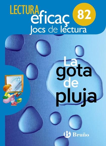 LA GOTA DE PLUJA JOC DE LECTURA. 82