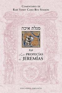 PROFECÍAS DE JEREMÍAS, LAS.