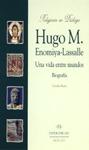 HUGO M. ENOMIYA-LASSALLE, UNA VIDA ENTRE MUNDOS, BIOFRAFÍA
